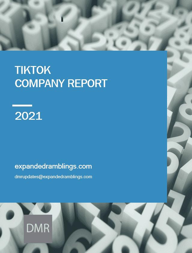 tiktok company report 2021