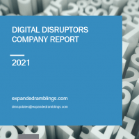digital disruptors report 2021